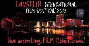 Laughlin International Film Festival in Nevada